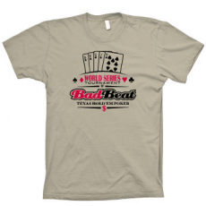TShirt Bad Beat Poker